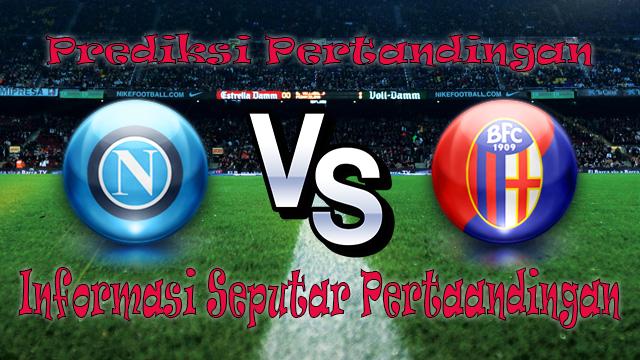 Perkiraan Napoli vs Bologna