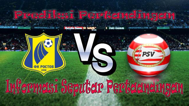 Perkiraan Rostov vs PSV