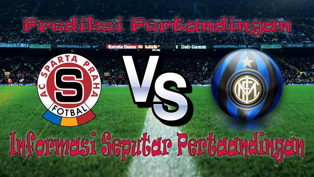 Perkiraan Sparta Praha vs Internazionale