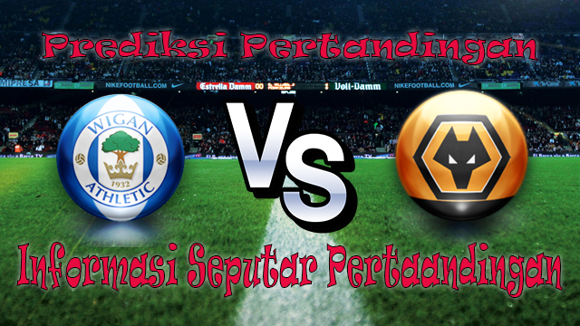 Perkiraan Wigan Athletic vs Wolverhampton Wanderers