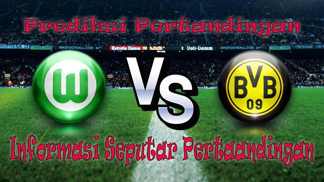 Perkiraan Wolfsburg vs Borussia Dortmund
